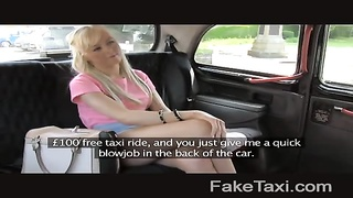 FakeTaxi - blonde takes cash for blowage